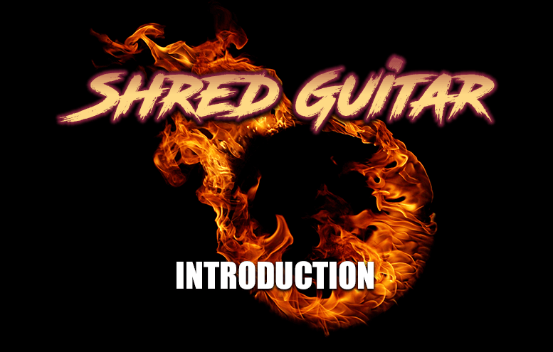 Shred Guitar Series Introduction